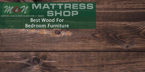 best-wood-for-bedroom-furniture